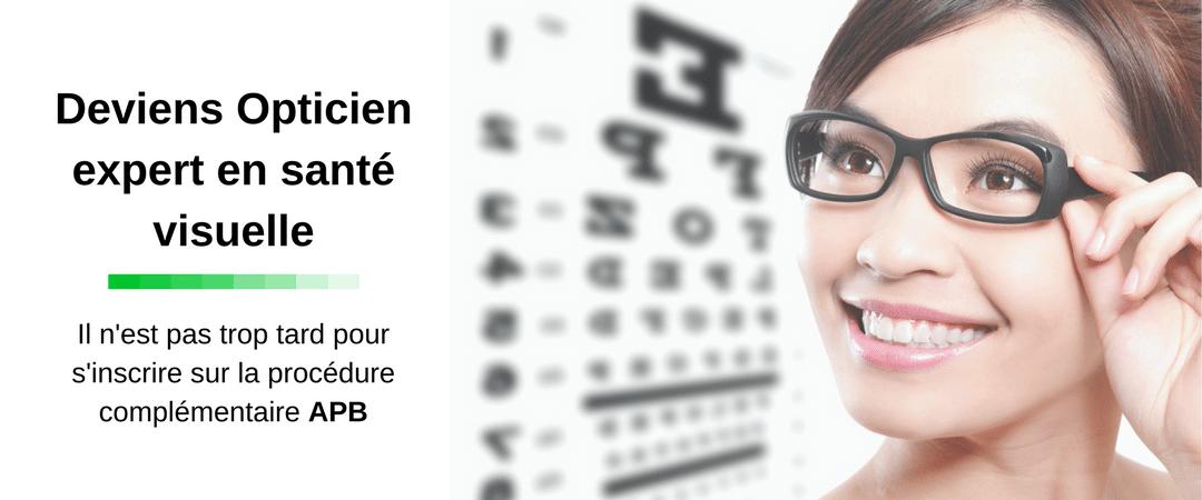 procédure complémentaire APB, il n'est pas trop tard pour s'inscrire à l'I.C.O (BTS Opticien)