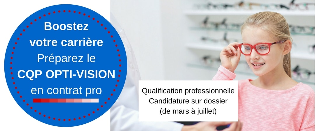 cqp opti vision formation qualifiation professionnelle à l'ico 1 an alternance